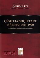 """Pamje nga Libri i Qerim Litës """"Çështja shqiptare në RSFJ 1981-1990"""""""