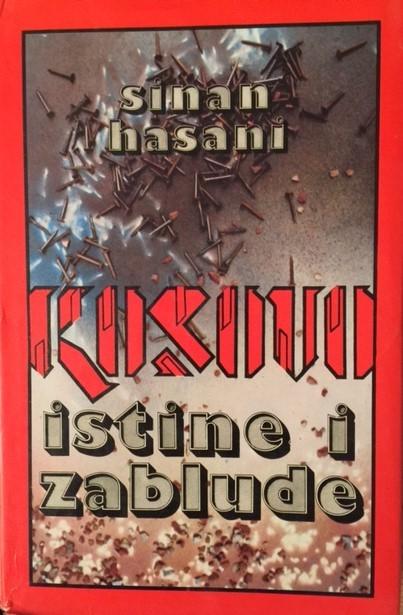 """Pamje e Librit të Sinan Hasanit """"Të vërtetat dhe mashtrimet"""" në gjuhën serbokroate Po i njëjti është i botuar edhe në gjuhën shqipe"""